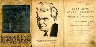 """Antano Busilo eiliuota pasaka vaikams """"Karalaitis Jonas Kvailutis ir paukštelis auksasparnis"""" (1933 m.)"""